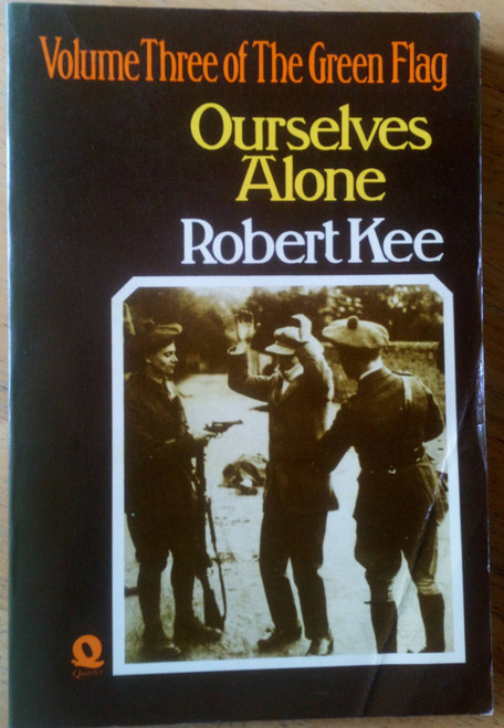 Kee, Robert - The Green Flag - Ourselves Alone - PB