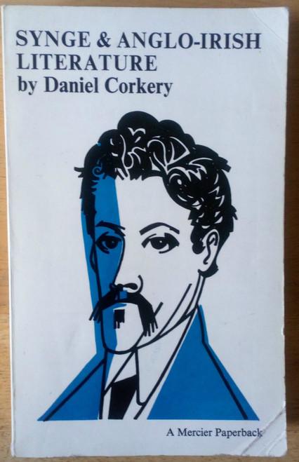 Corkery, Daniel - Synge & Anglo-Irish Literature - PB Mercier 1966