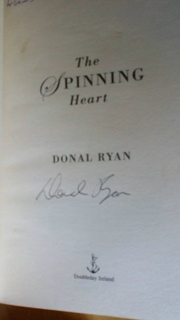 Ryan, Dónal - The Spinning Heart - SIGNED 1ST ED PB 2013 - Debut