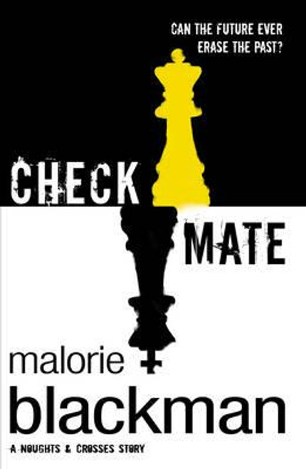 Blackman, Malorie / Checkmate ( Noughts and Crosses Series - Book 3 )