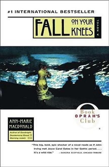 MacDonald, Ann Marie / Fall on Your Knees