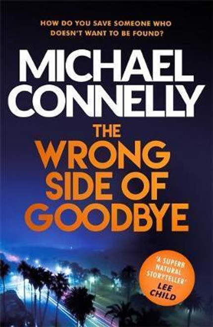Connelly, Michael / The Wrong Side of Goodbye