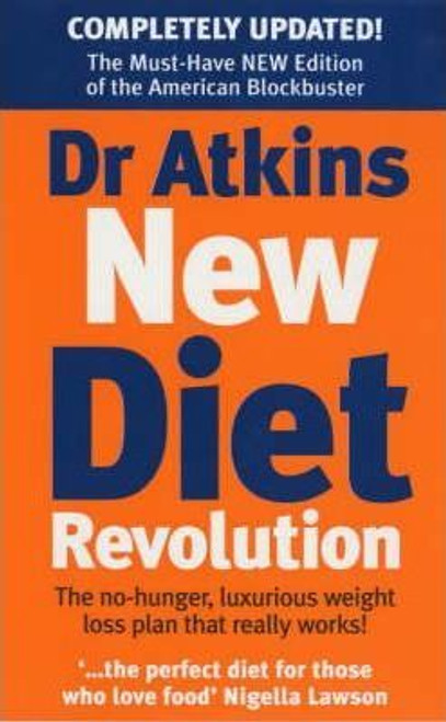 Atkins, Robert C. / Dr. Atkins' New Diet Revolution