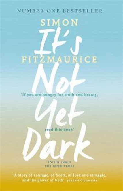 FitzMaurice, Simon / It's Not Yet Dark