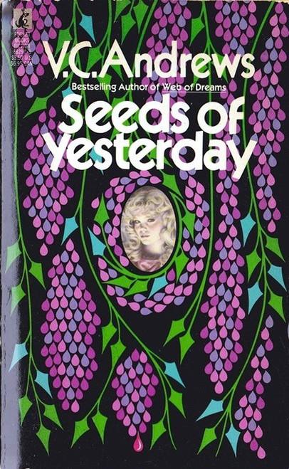 Andrews, V.C. / Seeds of Yesterday