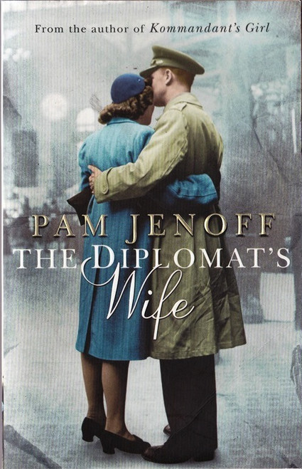 Jenoff, Pam / The Diplomat's Wife