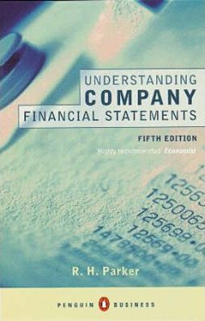 Parker, R.H. / Understanding Company Financial Statements