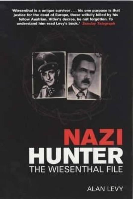 Levy, Alan / Nazi Hunter : The Wiesenthal File