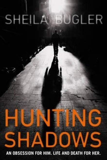 Bugler, Sheila / Hunting Shadows
