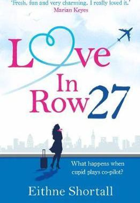 Shortall, Eithne / Love in Row 27