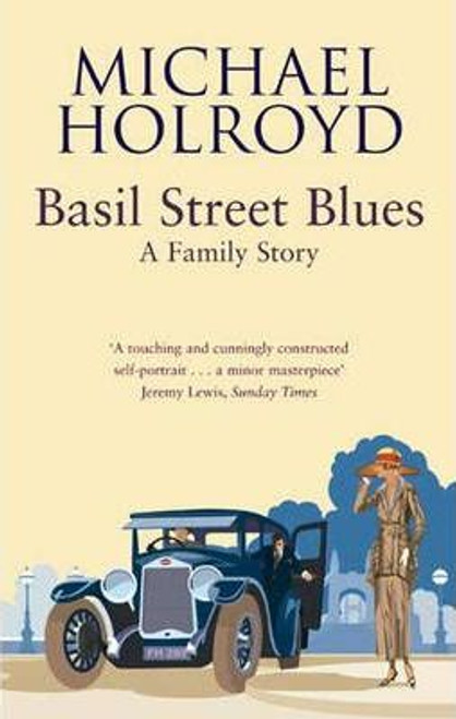 Holroyd, Michael / Basil Street Blues