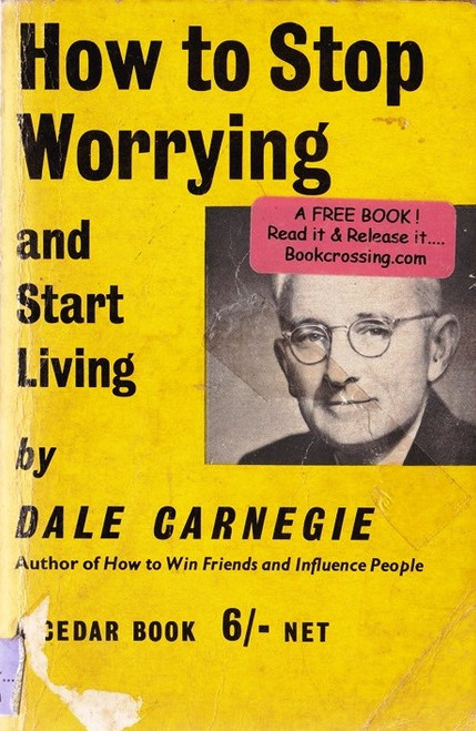 Carnegie, Dale / How to Stop Worrying and Start Living