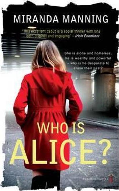 Manning, Miranda / Who is Alice?