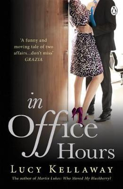 Kellaway, Lucy / In Office Hours