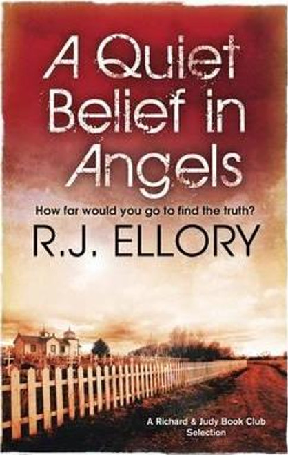 Ellory, R.J. / A Quiet Belief In Angels