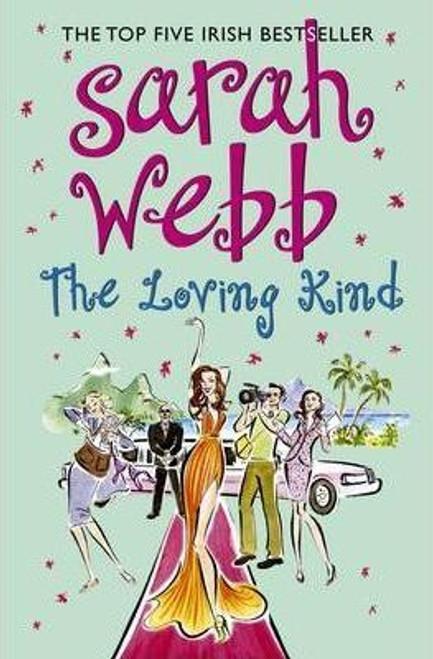 Webb, Sarah / The Loving Kind