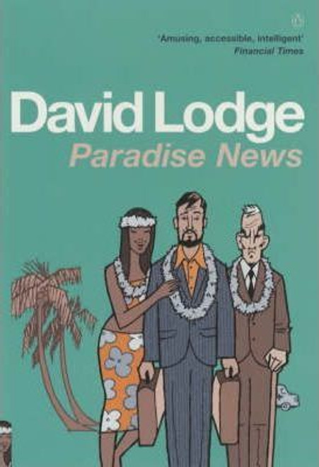 Lodge, David / Paradise News