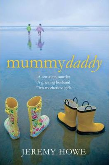 Howe, Jeremy / Mummydaddy