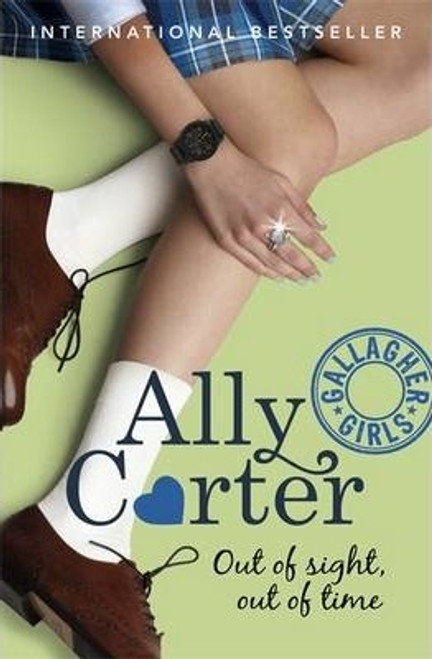 Carter, Ally / Gallagher Girls: Out of Sight, Out of Time