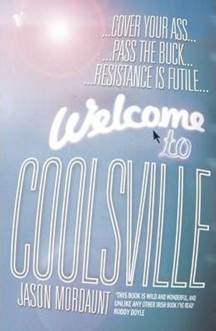 Mordaunt, Jason / Welcome To Coolsville