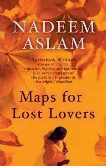 Aslam, Nadeem / Maps for Lost Lovers