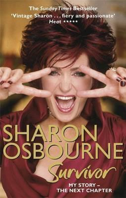 Osbourne, Sharon / Sharon Osbourne Survivor : My Story - the Next Chapter
