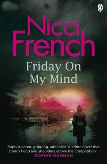 French, Nicci / Friday on My Mind