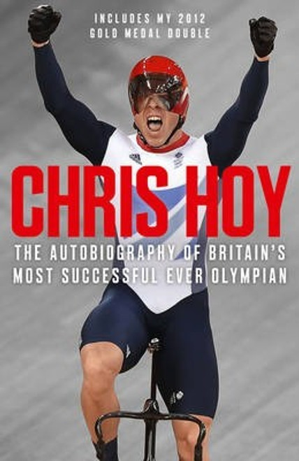 Hoy, Chris / Chris Hoy: The Autobiography