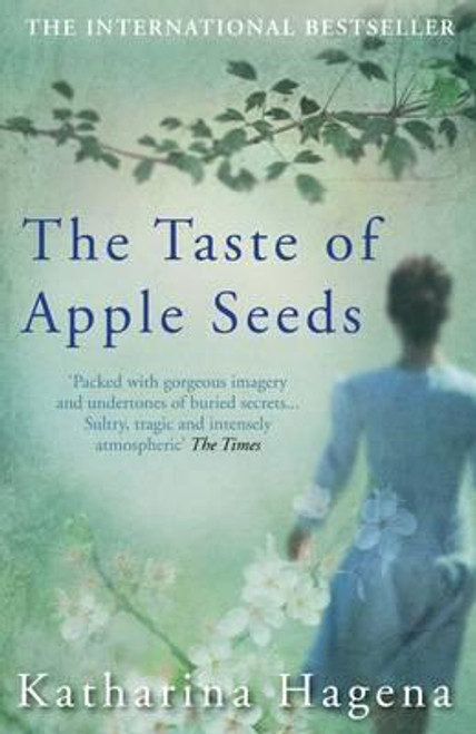 Hagena, Katharina / The Taste of Apple Seeds