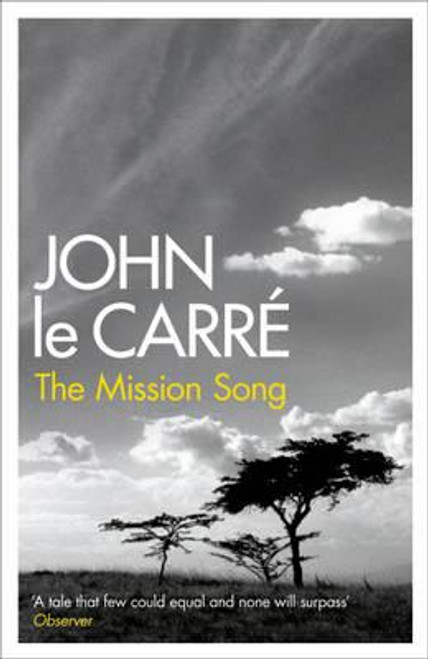 Le Carre, John / The Mission Song