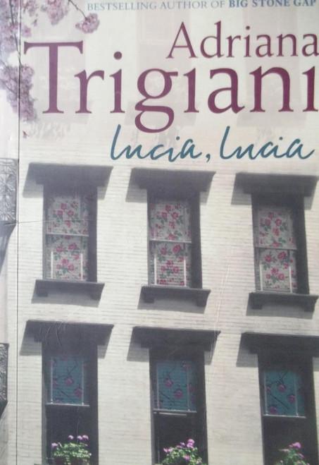 Trigiani, Adriana / Lucia, Lucia
