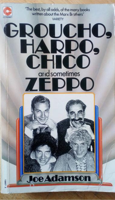 Adamson, Joe - Groucho, Harpo, Chico and sometimes Zeppo ( The Marx Brothers ) Film Biography Comedy
