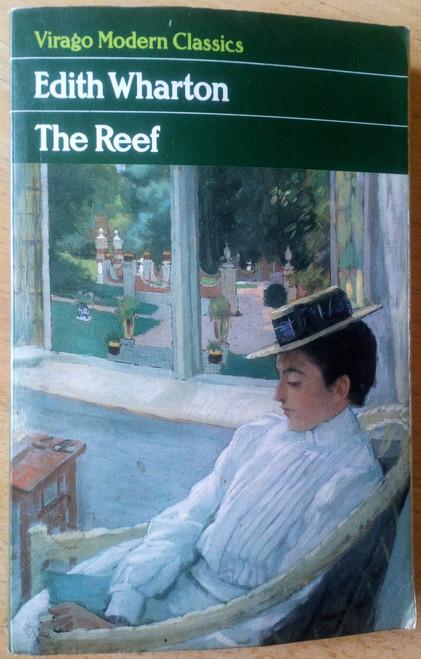Wharton, Edith - The Reef - Virago Modern Classics PB
