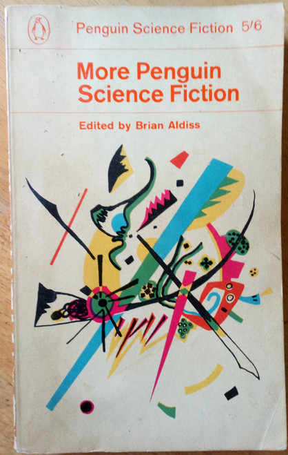 Aldiss, Brian ( Editor) - More Penguin Science Fiction - Vintage PB 1ed 1963