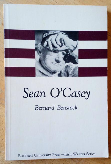 Benstock, Bernard - Sean O'Casey  - Irish Writers Series PB - Literary Criticism & Notes