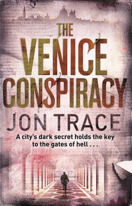 Trace, jon / The Venice Conspiracy