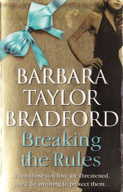 Taylor Bradford, Barbara / Breaking the Rules