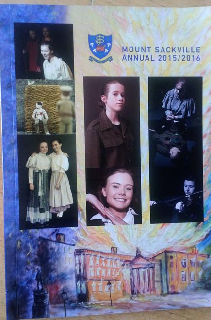 Mount Sackville Annual 2015-16 - School Yearbook Chapelizod Dublin