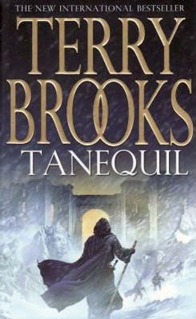 Brooks, Terry / Tanequil ( High Druid of Shannara )