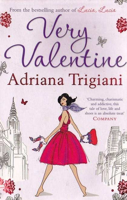 Trigiani, Adriana / Very valentine