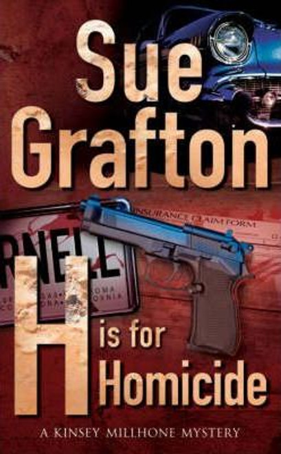 Grafton, Sue / H is for Homicide