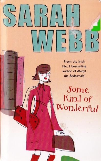 Webb, Sarah / Some Kind of Wonderful