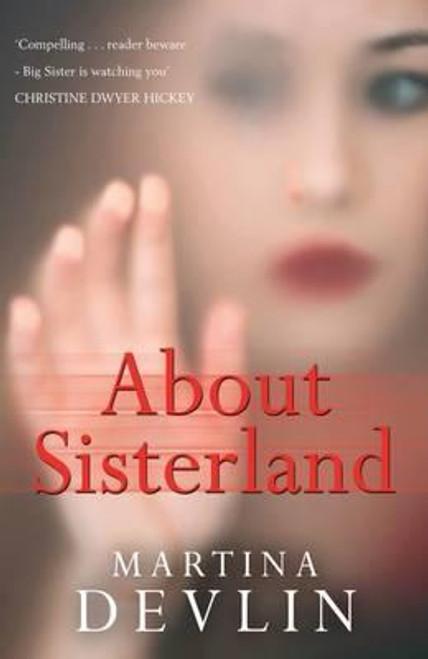 Devlin, Martina / About Sisterland (Large Paperback)