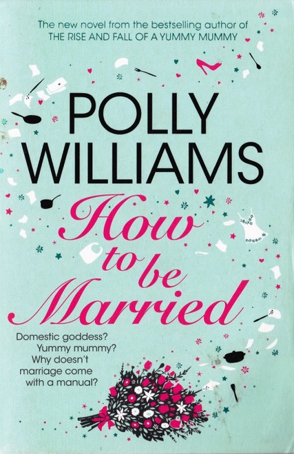 Williams, Polly / How to be Married