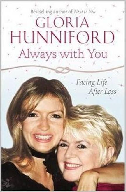 Hunniford, Gloria / Always with You (Large Paperback)