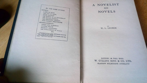 George, William Lionel - A Novelist on Novels - HB 1918 Review Copy - Literary Criticism