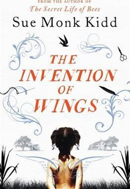 Monk Kidd, Sue / The Invention of Wings (Large Paperback)