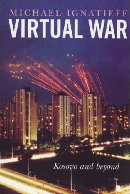 Ignatieff, Michael / Virtual War (Large Paperback)