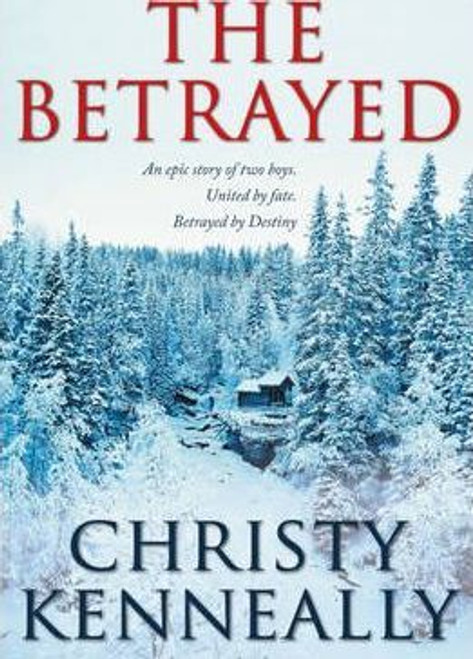 Kenneally, Christy / The Betrayed (Large Paperback)