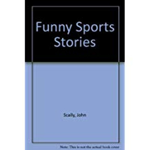 Scally, John / Funny Sports Stories (Large Paperback)